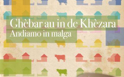 Ghèbar au in de Khèzara – Andiamo in malga – Quaderno di viaggio